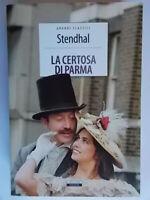 La certosa di Parma Libro SegnalibroStendhalcrescere classiciromanzo storico