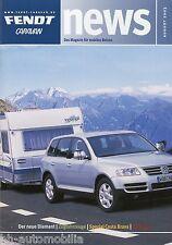 Prospetto Fendt Caravan News 8/03 2003 Diamante Costa Brava VW Touareg Audi a6 Ava
