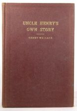 Signed Uncle Henry's Own Story of His Life; Personal Reminicences. Volume One On