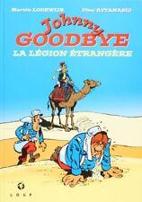 BD prix réduit Jackson Johnny Goodbye - La légion étrangère