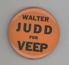 WALTER JUDD Vice President POLITICAL Pin BUTTON Pinback BADGE VP Minnesota MN
