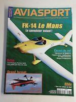 N18 Aviasport le Magazine Du Pilote #681 déc 2011 Sbach 342, FK-14 Le Mans...