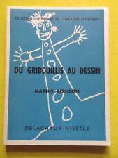 Marthe Bernson Du Gribouillis au Dessin Editions Delachaux et Niestlé 1957