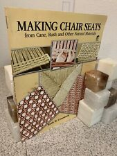 Making Chair Seats From Cane Rush & Other Natural Materials by Ruth Comstock C7