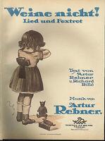 """"""" Weine nicht ! """"  Lied und Foxtrott von A. Rebner , übergroße, alte Noten"""