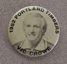 >1982 NASL Portland Timbers VIC CROWE PHOTO PINBACK Badge MLS Soccer Pin