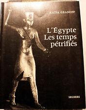 EGYPTE/LES TEMPS PETRIFIES/KATIA GRANOFF/ED SEGHERS/1967/PHOTOS/POESIE