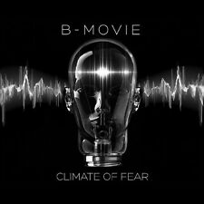 B-Movie - Climate of Fear [New CD]