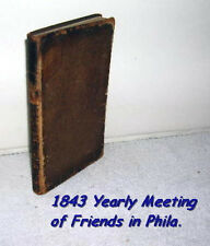 1843 Yearly Meeting of Friends in Philadelphia. Quakers Religion