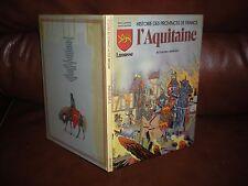 HISTOIRE DES PROVINCES DE FRANCE N°4 L'AQUITAINE EN BD - EDITION ORIGINALE 1983