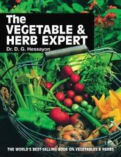The Vegetable and Herb Expert: The World's Best-selling Book on Vegetables &...