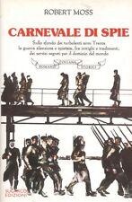 Dalla collana Romanzi Storici della SugarCo.: CARNEVALE DI SPIE di Robert Moss