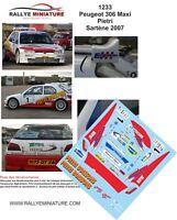 DECALS 1//43 REF 1253 PEUGEOT 306 MAXI KIT CAR BONFILS RALLYE MONT BLANC 2007