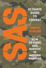 SAS Ultimate Guide to Combat: How to Fight and Survive in Modern Warfare (Genera