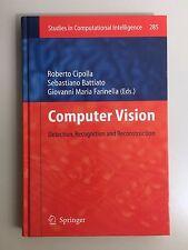 Computer Vision: Detection, Recognition and Reconstruction (2010) Cipolla et al.