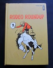 Rodeo Roundup ~ Haskel Frankel ~ A Signal Book ~ Illustrated ~ Ex Library ~ 1962