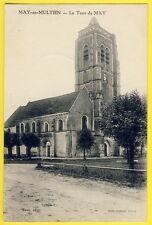 cpa Vue Rare MAY en MULTIEN (Seine et Marne) La TOUR Eglise N.D. de l'Assomption