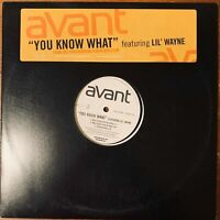 "AVANT  YOU KNOW WHAT 12"" VINYL PROMO SINGLE FEATURING LIL' WAYNE EXCELLENT COND."