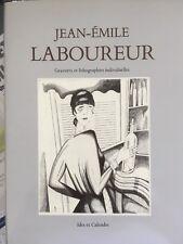 Jean Emile Laboureur - Catalogue Tome 1 - gravures et lithographies