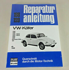 Reparaturanleitung VW Käfer 1200, 1300, 1302, 1303, 1500, 1600, 181 - ab 1968