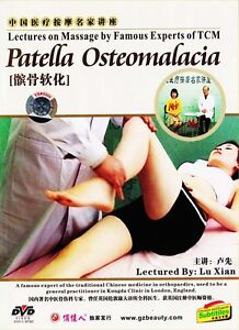 Lectures on Massage by Famous Experts of TCM Patella Osteomalacia by Lu Xian DVD