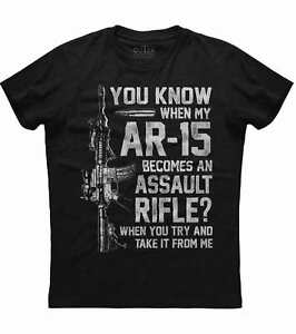 You Know When My AR 15 Becomes an Assault Rifle, Men's New Black T-shirt
