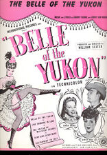"BELLE OF YUKON Sheet Music ""Belle Of The Yukon"" Gypsy Rose Lee Dinah Shore"