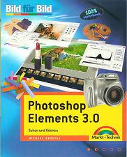 Buch Photoshop Elements 3 - Michael Gradias Bild für Bild  Markt + Technik NEU