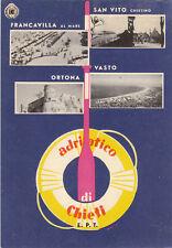 * ADRIATICO CHIETI - Francavilla, Ortona, Vasto, S.Vito