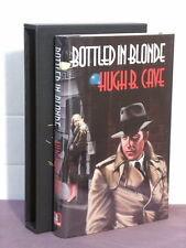 1st, signed by 3(author,artist,intro), Bottled in Blonde by Hugh B Cave (2000)
