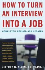 How to Turn an Interview Into a Job: Completely Revised and Updated (Paperback o