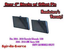 "04 - 16 Silverado / Sierra 1500 CREW CAB 4"" FAB Rear Lift Blocks w/ OFFSET PIN"