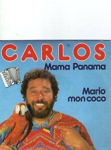 SINGLE  1982   CARLOS - MAMA  PANAMA ,7inch