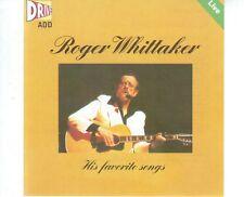 CD ROGER WHITTAKERhis favorite songs - liveEX+ ( A2475)