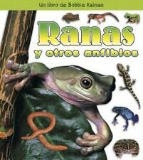 Ranas Y Otros Anfibios/ Frogs and Other Amphibians (Que Tipo De Animal-ExLibrary