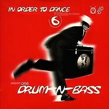In Order to Dance Vol. 6: Session One - Drum-n-Bass v... | CD | Zustand sehr gut