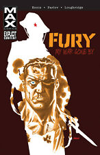 FURY MAX TPB VOLUME 01 and VOLUME 2: MY WAR GONE BY