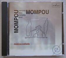 Mompou Plays Mompou: Música Callada ~ Federico Mompou