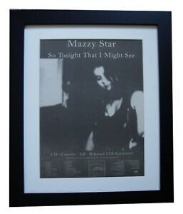 MAZZY STAR+So Tonight Might See+POSTER+AD+ORIGINAL 1993+FRAMED+FAST GLOBAL SHIP