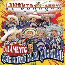 Banda lamento Show de Durango  Un Lamento que llego Para Quedarse CD New Sealed