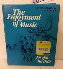 The Enjoyment of Music Fifth Edition Shorter Joseph Machlis HardCover book USED