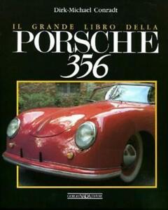 Il grande libro della Porsche 356