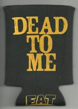 Dead To Me Cuban Ballerina Fat Wreck Chords Drink Beer Coozie Nofx One Man Army!