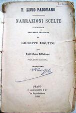 1889 TITO LIVIO PADOVANO 'NARRAZIONI SCELTE' CON NOTE DI G.RIGUTINI DA LUCIGNANO