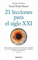 21 lecciones para el siglo XXI/ 21 Lessons for the 21st Century, Paperback by...