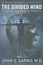 NEW The Divided Mind: The Epidemic of Mindbody Disorders by John E. Sarno