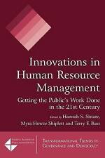Innovations in Human Resource Management: Getting the Public's Work Done in the