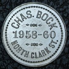 CHAS. BOCK 1958-60 N.Clark St. -Good For 25¢ In Merchandise -CHICAGO TRADE TOKEN