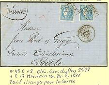 N° 45 C x 2  LETTRE DU 24.2.1871 MONTAIN POUR BALE SUISSE