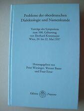 Probleme der oberdeutschen Dialektologie Namenkunde Vorträge 1997